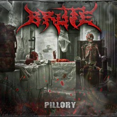 "Recenzia – BRUTE – ""Pillory"" (Gothoom Productions, 2014)"