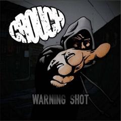 """Súťaž o 2 CD kapely CROUCH s názvom """"Warning Shot""""!"""