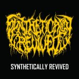 Synthetically Revived – Synthetically Revived – Slovak Metal Army, 2016