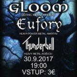 Gloom, Eufory, Thunderbell na konci septembra Prešove