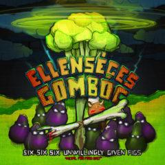 Recenzia – Ellenséges Gombóc – Six, six, six, unwillingly given figs – 2017