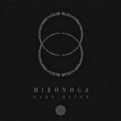 "Recenzia – MIRONOGA – ""Dark River"" (2015, selfreleased)"