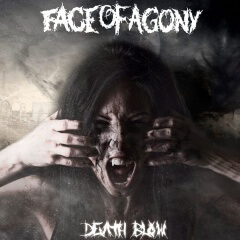 """Recenzia – FACE OF AGONY – """"Death Blow"""" (Gothoom Productions, 2015)"""