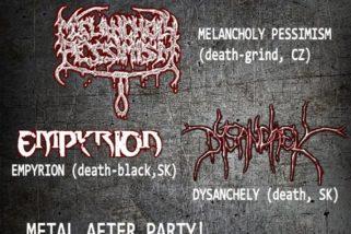 Melancholy Pessimism, Empyrion a Dysanchely v sobotu v Trnave!!!