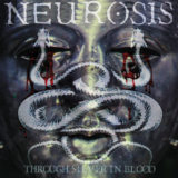 /RETRO/ – NEUROSIS – Through Silver In Blood – Relapse Records 1996