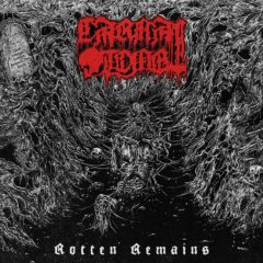 Carnal Tomb – Rotten Remains – Memento Mori, 2016