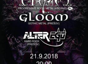 Gloom & Ciryam & Alter Ego v Prešove