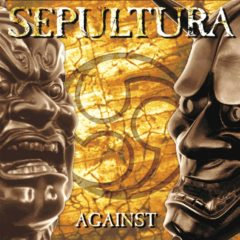 /RETRO/ SEPULTURA – Against – Roadrunner Records 1998