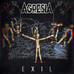 AGRESIA – Exil – Independent 2018