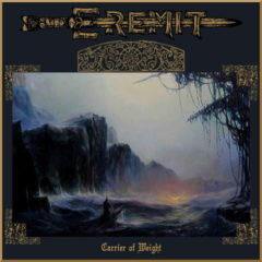 "Recenzia – Eremit – ""Carrier of Weight""- Transcending Obscurity Records – 2019"