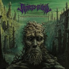 RIVERS OF NIHIL – Where Owls Know My Name – Metal Blade Records 2018