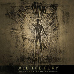 Recenzia – All the fury – Over the line of Meridian – 2018 – Samovydanie