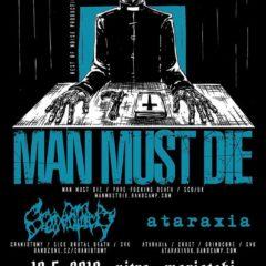 Report – Man Must Die, Craniotomy, Ataraxia – 18. 5. 2019 – Mariatchi, Nitra