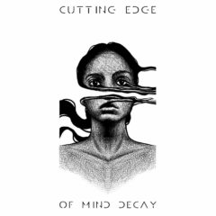 Recenzia – Cutting Edge – Of Mind Decay – 2019