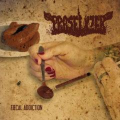Praselizer – Faekal Addiction – Bizarre Leprous, 2019